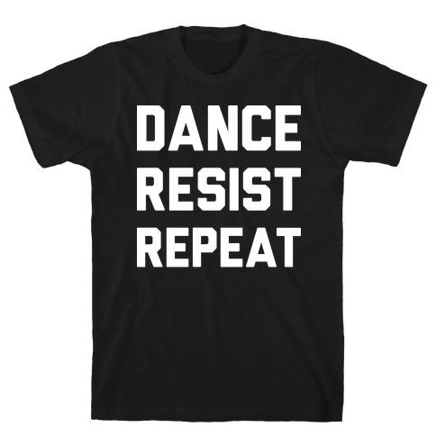 Dance Resist Repeat T-Shirt