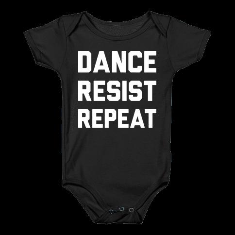 Dance Resist Repeat Baby Onesy