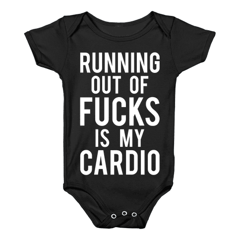 Running Out Of F***s Baby Onesy