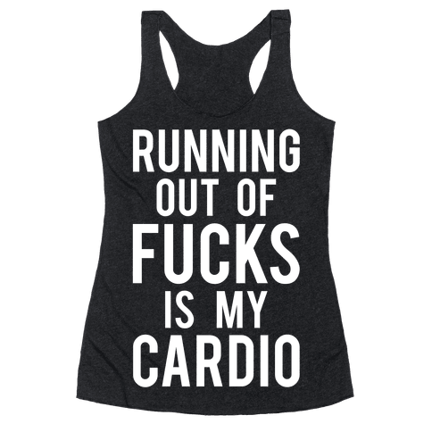 Running Out Of F***s Racerback Tank Top