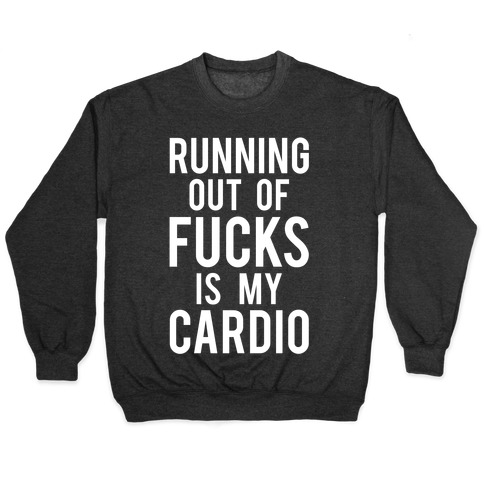 Running Out Of F***s Pullover