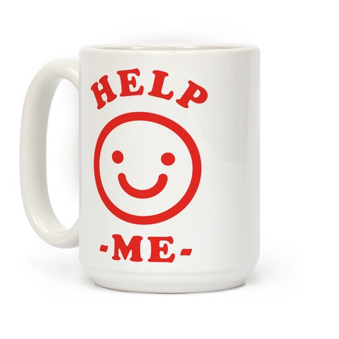 Help Me Smily Face Coffee Mug