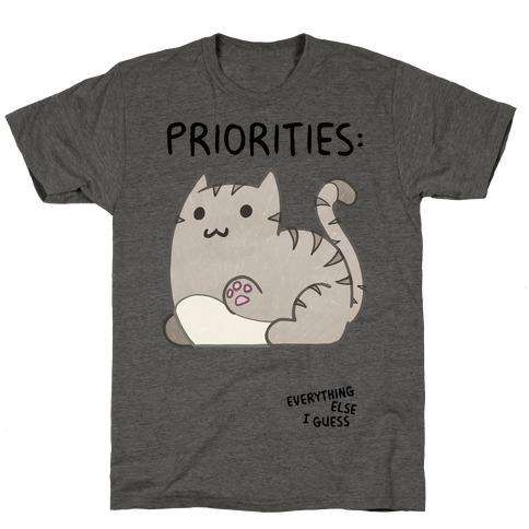 Cat Priorities Mens/Unisex T-Shirt