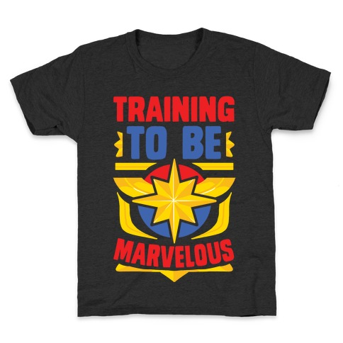 Traning to be Marvelous Kids T-Shirt