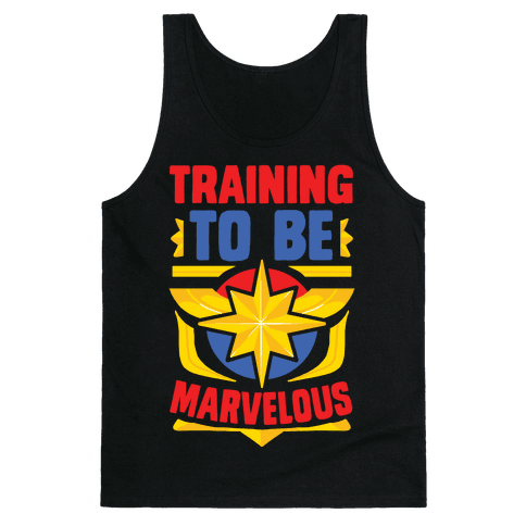 Traning to be Marvelous Tank Top