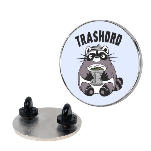 Trashoro Pin
