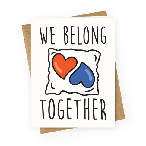 ae67d6ce9 We Belong Together Tide Pod Greeting Card | LookHUMAN