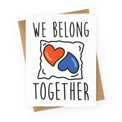 We Belong Together Tide Pod Greeting Card