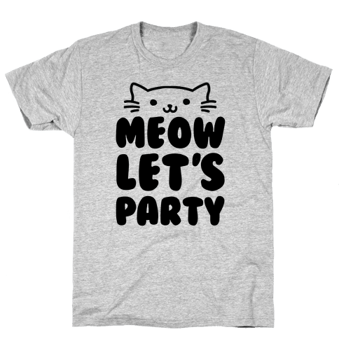Meow Let's Party Mens T-Shirt