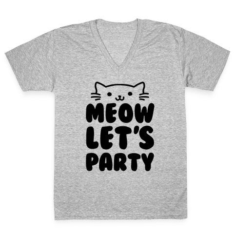 Meow Let's Party V-Neck Tee Shirt