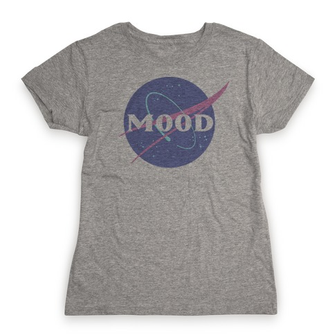 MOOD NASA Parody Womens T-Shirt