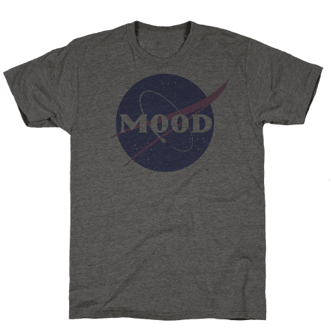 MOOD NASA Parody Mens T-Shirt