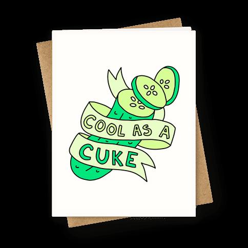 Cool As A Cuke Greeting Card