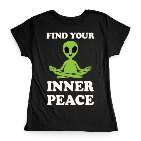 Find Your Inner Peace Womens T-Shirt