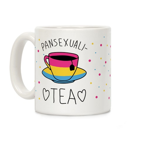 Pansexuali-TEA Coffee Mug
