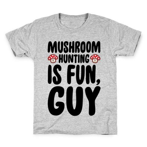 Mushroom Hunting Is Fun Guy Kids T-Shirt