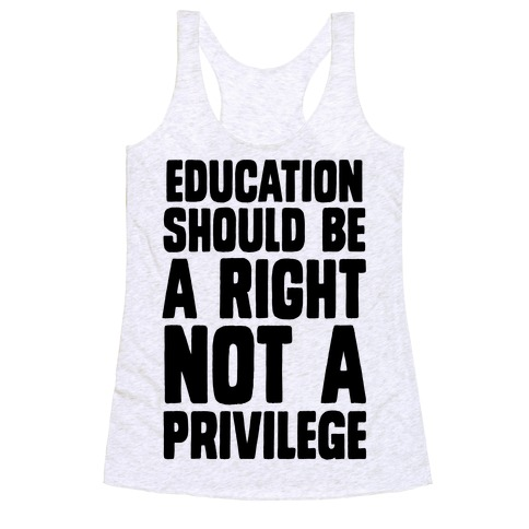 Education Should Be A Right, Not A Privilege (Black) by Human