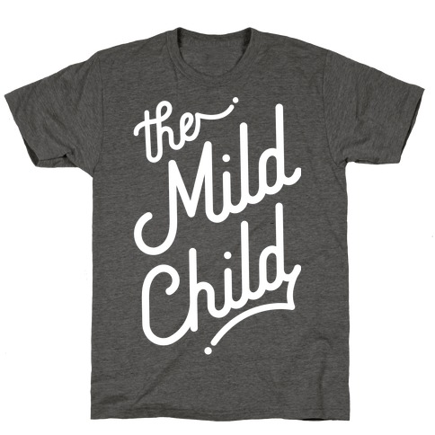 The Mild Child White T-Shirt