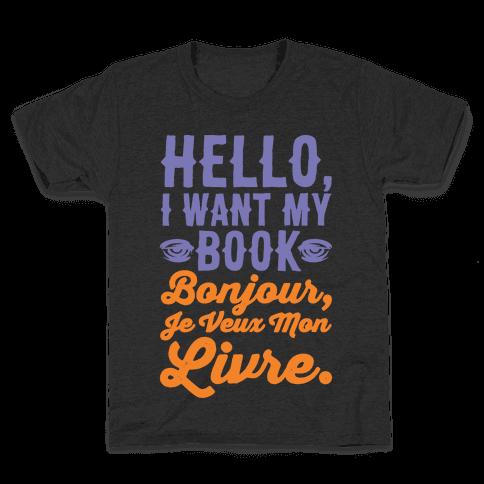 Hello I Want My Book Parody White Print Kids T-Shirt