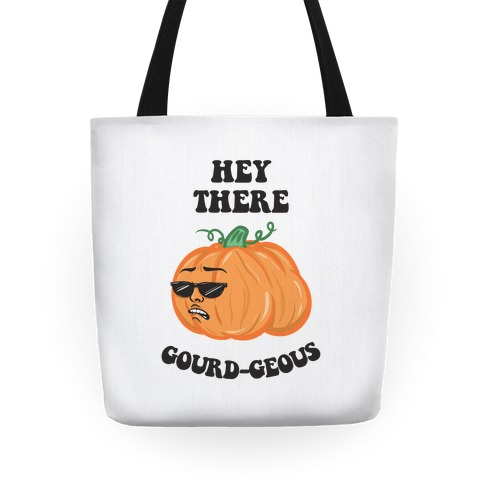 Hey There Gourd-geous Tote