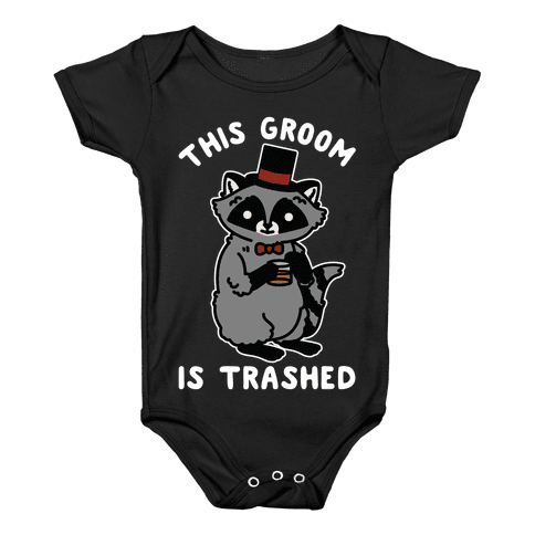 This Groom is Trashed Raccoon Bachelor Party Baby Onesy