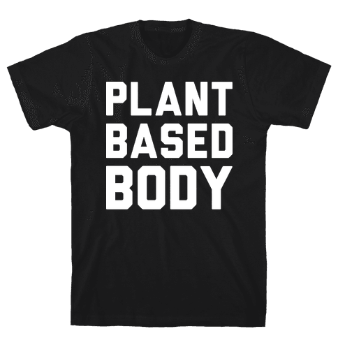 Plant Based Body Mens T-Shirt