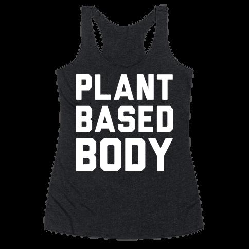 Plant Based Body Racerback Tank Top