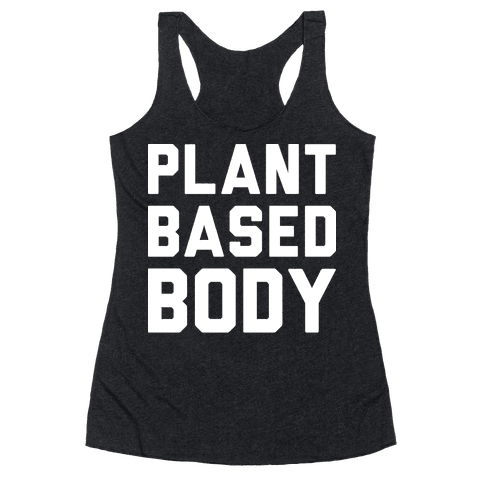 Plant Based Body Racerback Tank Top
