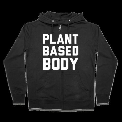 Plant Based Body Zip Hoodie