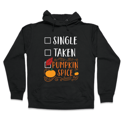 In A Relationship With Pumpkin Spice Hooded Sweatshirt