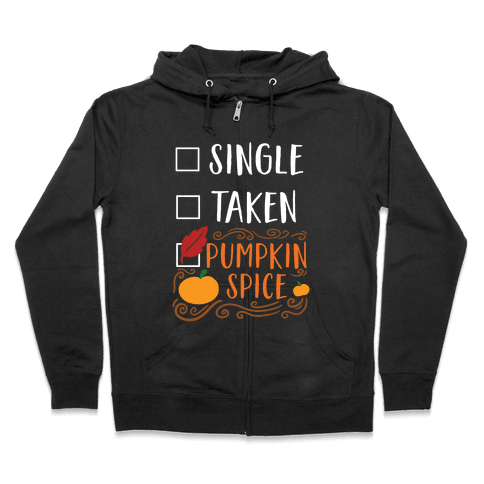 In A Relationship With Pumpkin Spice Zip Hoodie