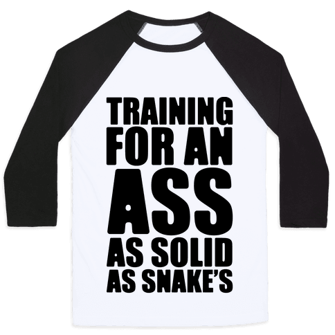 Training For An Ass As Solid As Snake's Parody Baseball Tee