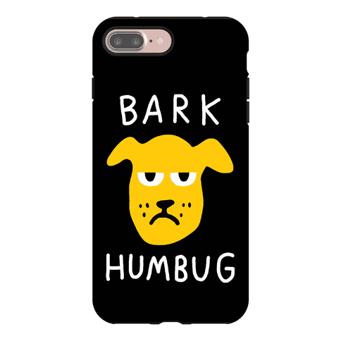 Bark Humbug Phone Case