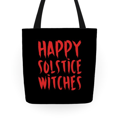 Happy Solstice Witches Parody Tote