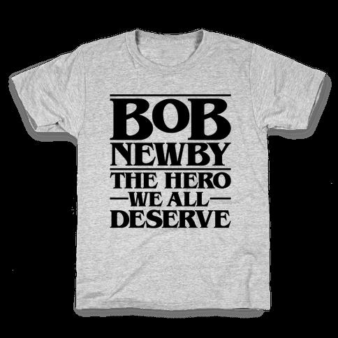 Bob Newby The Hero We All Deserve Parody Kids T-Shirt