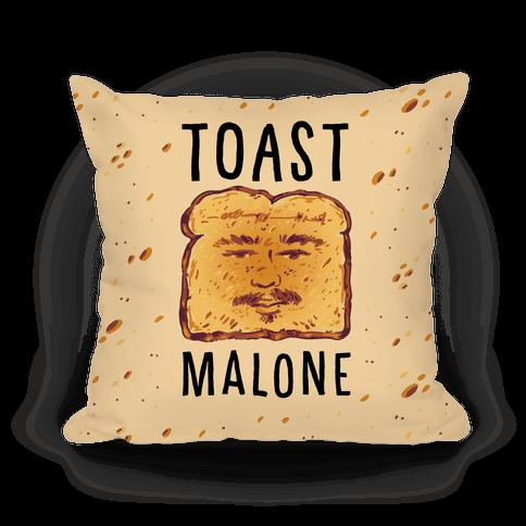 Toast Malone Pillow
