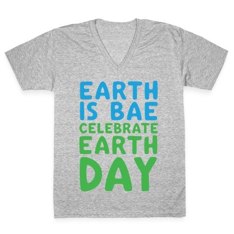 Earth Is Bae Celebrate Earth Day White Print V-Neck Tee Shirt