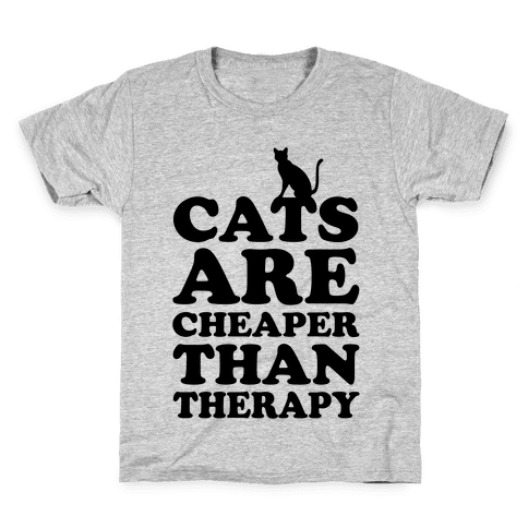 Cats Are Cheaper Than Therapy Kids T-Shirt