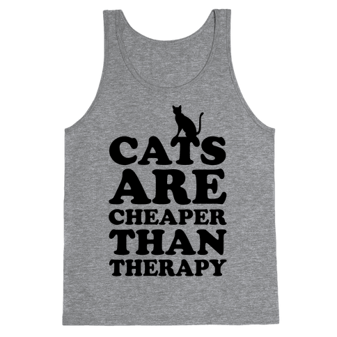Cats Are Cheaper Than Therapy Tank Top