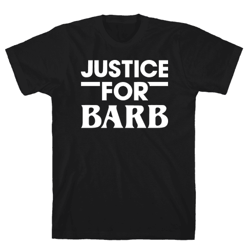 Justice For Barb (White) Mens T-Shirt