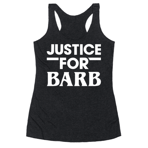 Justice For Barb (White) Racerback Tank Top