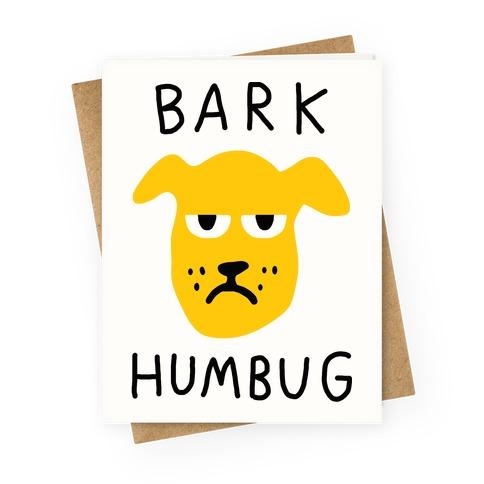 Bark Humbug Greeting Card