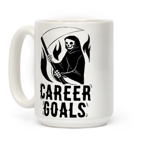 Career Goals - Grim Reaper Coffee Mug