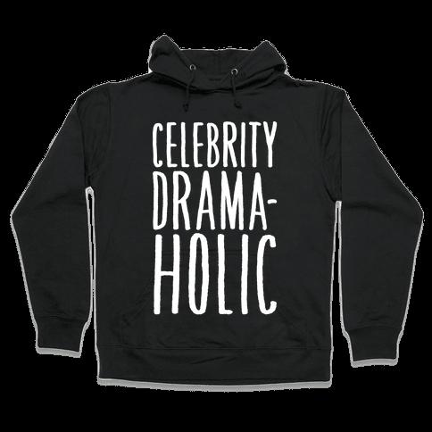 Celebrity Dramaholic White Print Hooded Sweatshirt