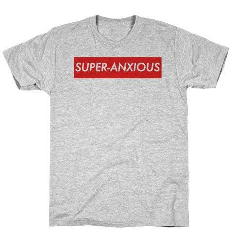 Super-Anxious T-Shirt
