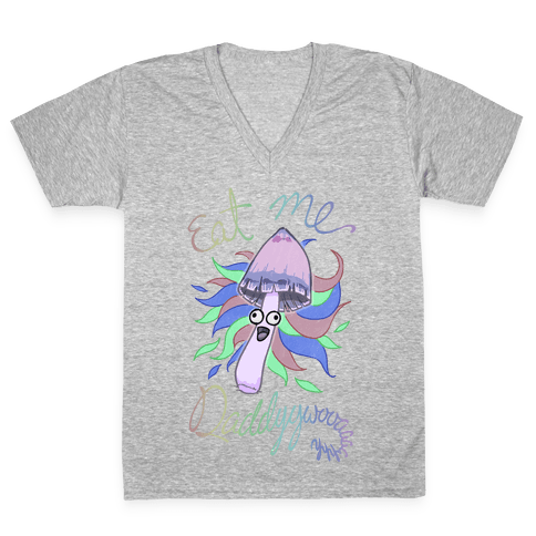 Eat Me Daddy Psychedelic Shroom V-Neck Tee Shirt