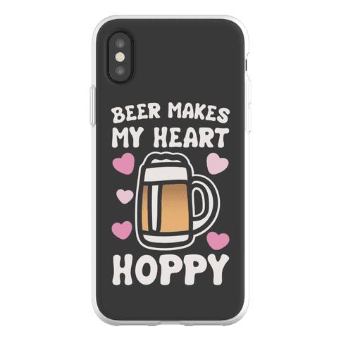 Beer Makes Me Heart Hoppy Phone Flexi-Case
