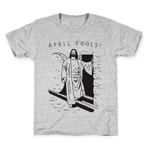 April Fools Jesus Kids T-Shirt