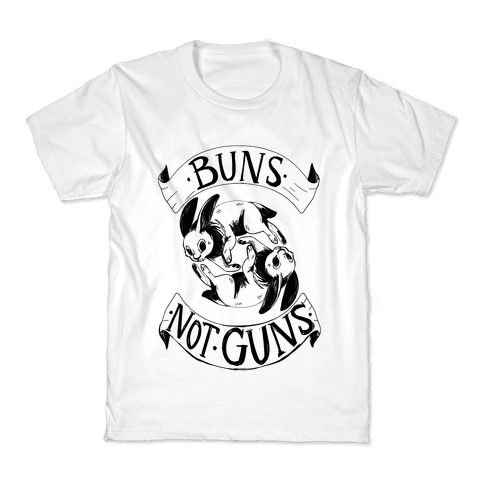 Buns Not Guns Kids T-Shirt