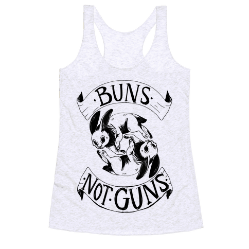 Buns Not Guns Racerback Tank Top